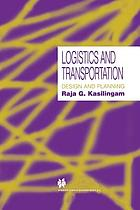 Logistics and Transportation : Design and planning