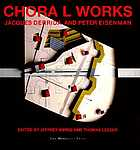 Chora L works : Jacques Derrida and Peter Eisenman