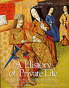 A history of private life. 2, Relevations of the medieval world