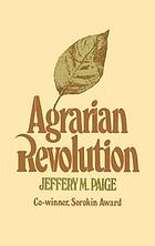 Agrarian revolution : social movements and export agriculture in the underdeveloped world