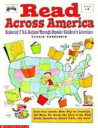 Read across America : exploring 7 U.S. regions through popular children's literature