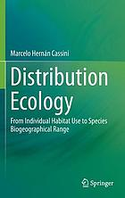 Distribution ecology : from individual habitat use to species biogeographical range
