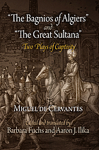 The bagnios of Algiers ; and, the great Sultana : two plays of captivity