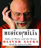 Musicophilia : [tales of music and the brain]