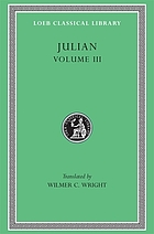 The works of the Emperor Julian. / III