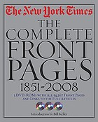 New York Times: the complete front pages 1851-2008.