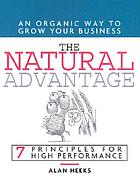 The natural advantage : renew yourself