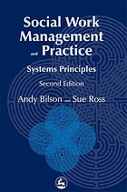 Social work management and practice : systems principles