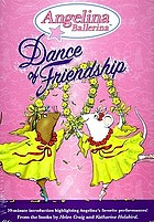 Angelina Ballerina. Dance of friendship