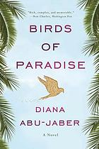 Birds of paradise : a novel
