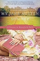 My Jane Austen summer : a season in Mansfield Park