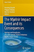 The Mjølnir impact event and its consequences : geology and geophysics of a late jurassic/early cretaceous marine impact event