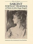 Sargent portrait drawings : 42 works by John Singer Sargent