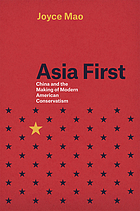 Asia First : China and the making of modern American conservatism