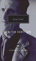 Nineteen eighty-four : a novel