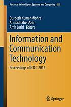 Information and communication technology : proceedings of ICICT 2016