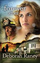Forever after : a Hanover Falls novel