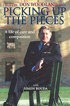 Picking up the pieces : a life of compassion and care