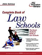 Complete book of law schools : [the smart student's guide to law schools]