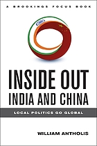 Inside out, India and China : local politics go global