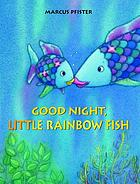 Good night little Rainbow Fish