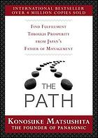 The path : find fulfillment through prosperity from Japan's father of management