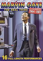 Marvin Gaye : the real thing : in performance 1964-1981