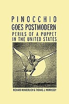 Pinocchio goes postmodern : perils of a puppet in the United States