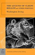 The legend of sleepy hollow : and other writings