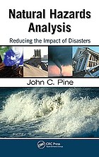 Natural hazards analysis : reducing the impact of disasters