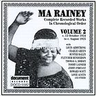 Ma Rainey : complete recorded works in chronological order Volume 2, c. 15 October 1924 to c. August 1925.