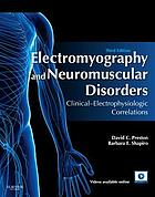 Electromyography and neuromuscular disorders : clinical-electrophysiologic correlations