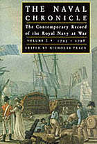 The Naval Chronicle : contemporary reports of the war at sea. Vol. 1, 1793-1798, from the occupation of Toulon to the Battle of the Nile