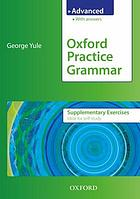 Oxford practice grammar. Advanced : with answers