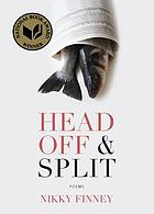 Head off & split : poems