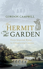 The hermit in the garden : from imperial Rome to ornamental gnome