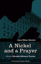 A nickel and a prayer : the autobiography of Jane Edna Hunter