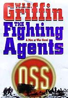 The fighting agents : a men at war novel
