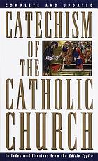 Catechism of the Catholic Church : with modifications from the editio typica.