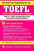 The best test preparation for the new TOEFL : test of English as a foreign language