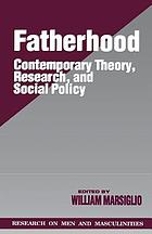 Fatherhood : contemporary theory, research, and social policy