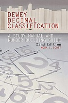 Dewey Decimal classification : a study manual and number building guide