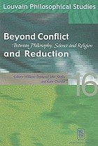 Beyond conflict and reduction : between philosophy, science, and religion