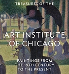 Treasures of the Art Institute of Chicago : paintings from the 19th century to the present