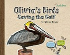 Olivia's birds : saving the Gulf