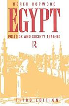 Egypt, politics and society, 1945-1990
