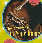 Tiny invaders in your home