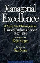Managerial excellence : McKinsey award winners from the Harvard business review, 1980-1994