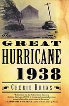 The great hurricane : 1938