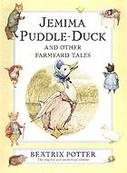 Jemima Puddle-Duck and other farmyard tales